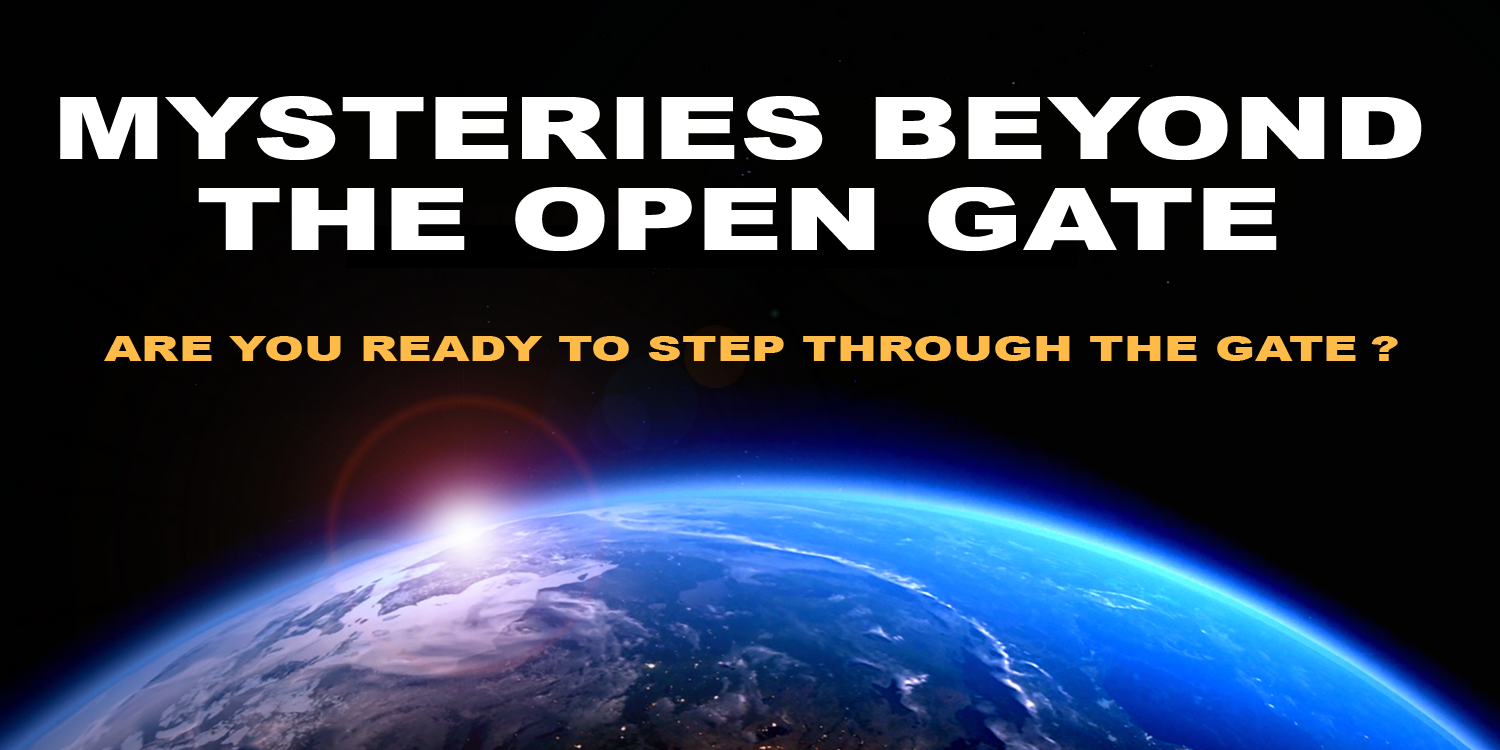 Mysteries Beyond the Open Gate